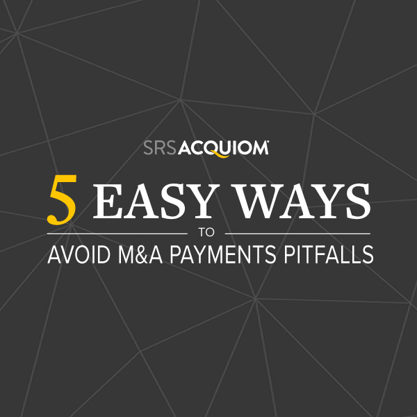 5 easy ways to avoid M&A payments pitfalls
